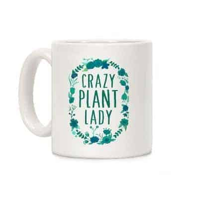 gifts for gardeners idea - crazy plant lady mug