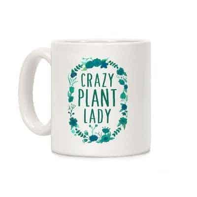 gifts for gardeners idea - crazy plant lady mug